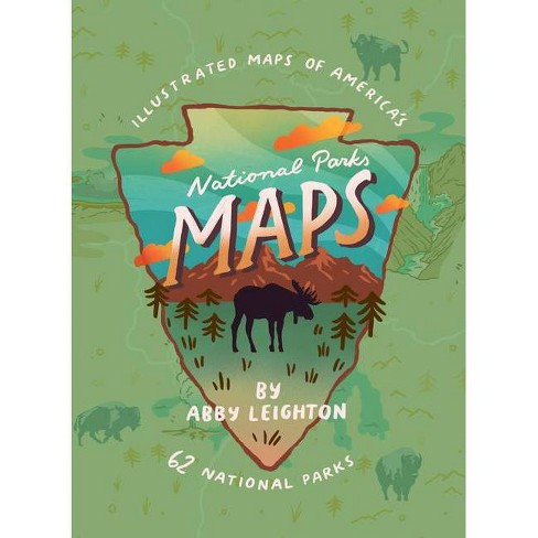 National Parks Maps - by  Abby Leighton (Hardcover) - image 1 of 1