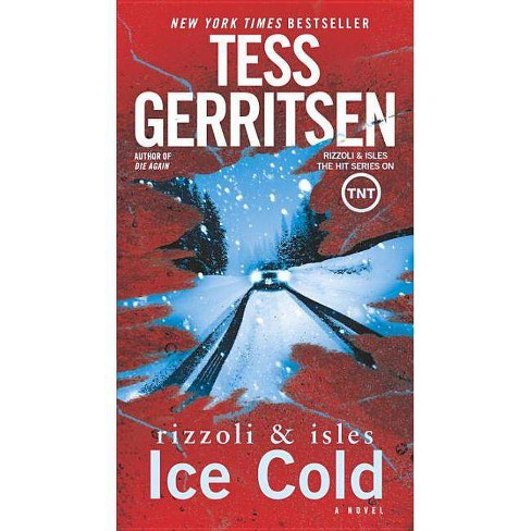 Ice Cold - (Rizzoli & Isles) by  Tess Gerritsen (Paperback) - image 1 of 1