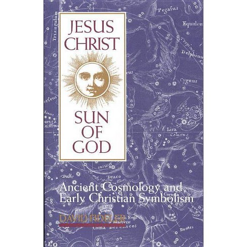 Jesus Christ, Sun of God - by  David Fideler (Paperback) - image 1 of 1