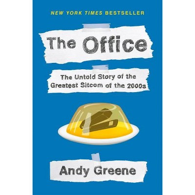 The Office - by Andy Greene (Paperback)