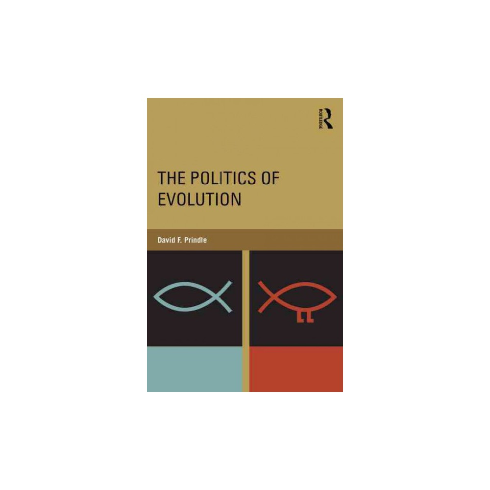 The Politics of Evolution (Paperback)