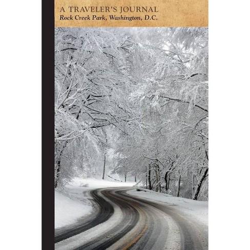 Rock Creek Park, Washington, D.C.: A Traveler's Journal - (Travel Journal) by  Applewood Books - image 1 of 1