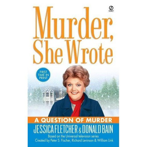 Murder, She Wrote: A Question of Murder - (Murder, She Wrote Mysteries) (Paperback) - image 1 of 1