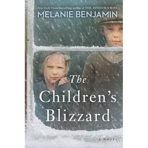 The Children's Blizzard - by  Melanie Benjamin (Hardcover) - image 1 of 1