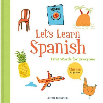 Let's Learn Spanish - by Aurora Cacciapuoti (Hardcover)
