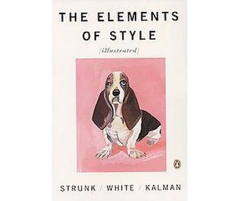 Elements of Style (Reprint) (Paperback) (William Strunk & E. B. White) - image 1 of 1