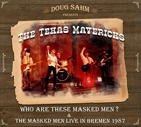 Texas Mavericks - Who Are These Masked Men & The Masked (CD) - image 1 of 1