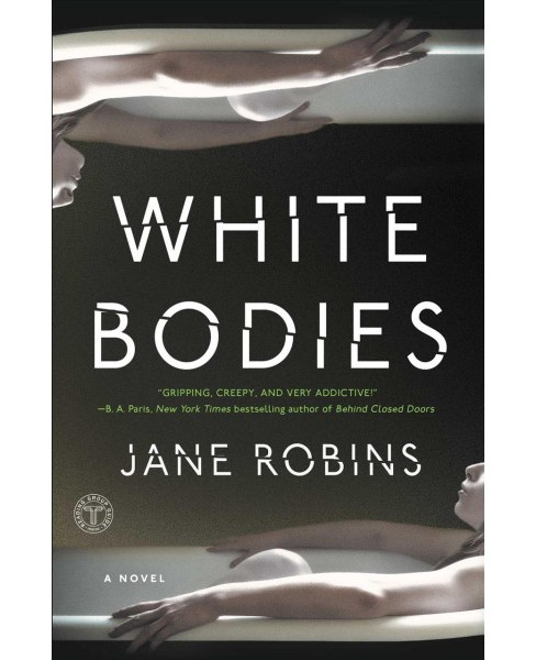 White Bodies -  Reprint by Jane Robins (Paperback) - image 1 of 1
