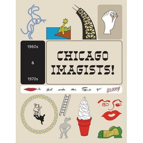 The Chicago Imagists - (Paperback) - image 1 of 1