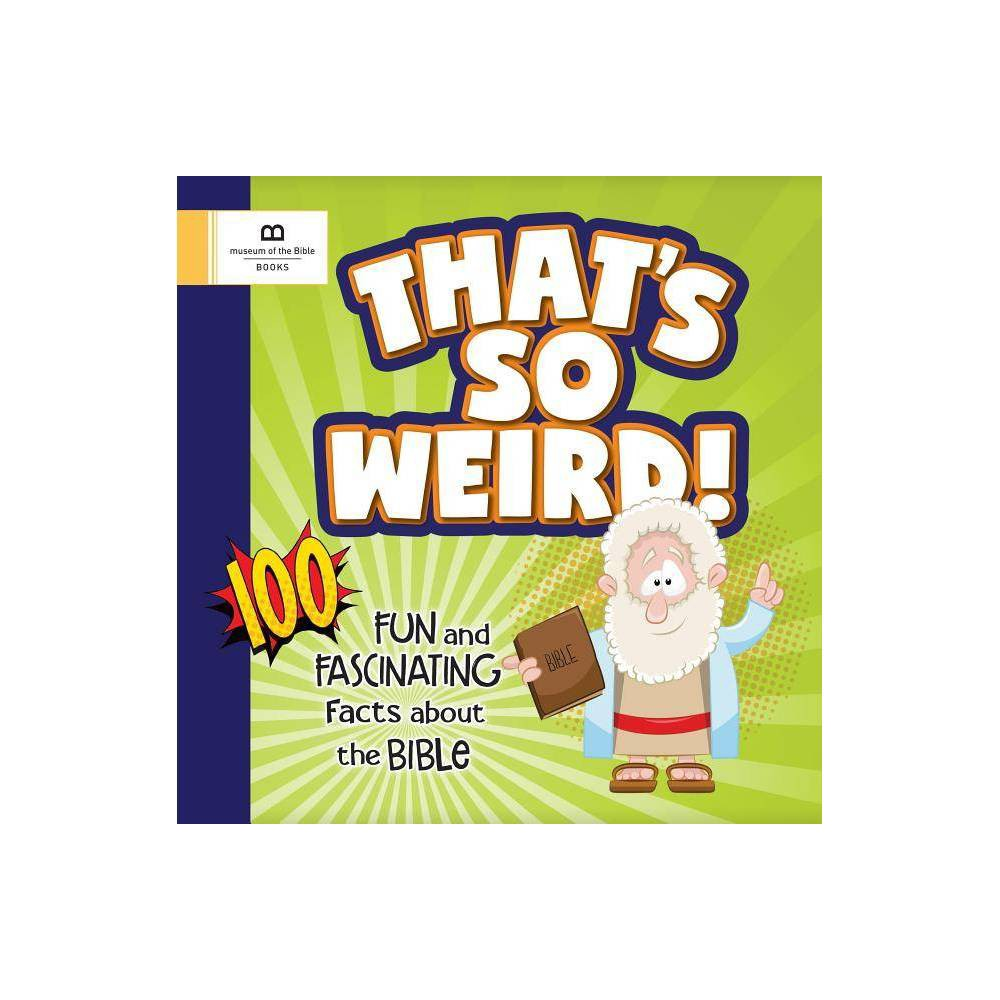 That S So Weird By Kathleen Long Bostrom Paperback