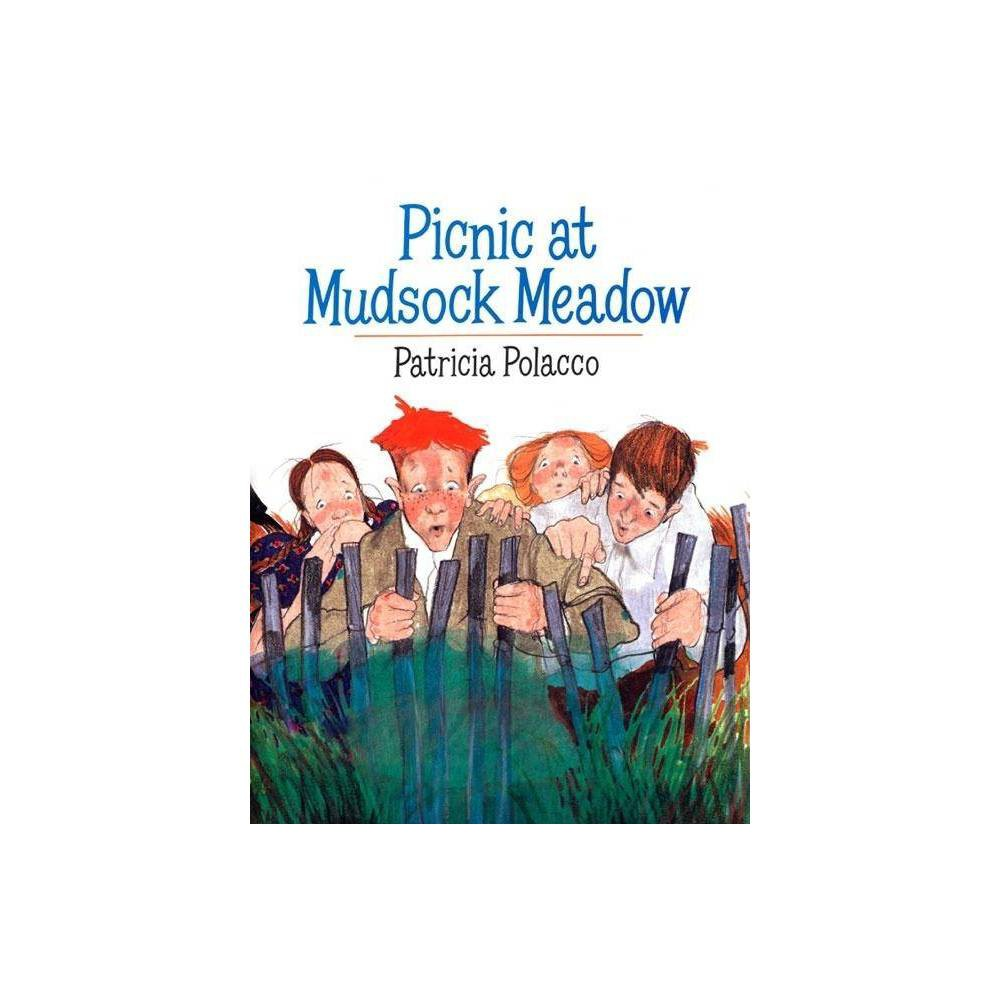 Picnic At Mudsock Meadow By Patricia Polacco Paperback