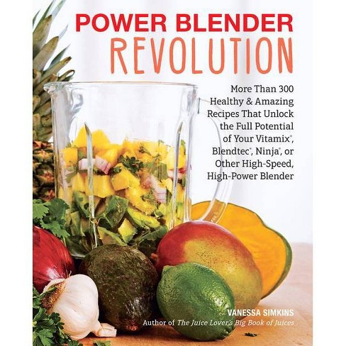 Power Blender Revolution By Vanessa Simkins Paperback Target