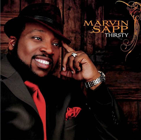 Marvin sapp - Thirsty (CD) - image 1 of 2