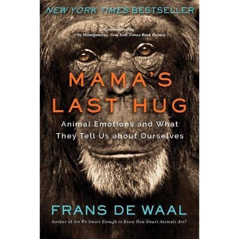 Mama's Last Hug - by  Frans de Waal (Paperback) - image 1 of 1