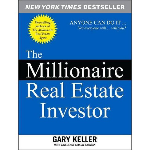 The Millionaire Real Estate Investor - by  Gary Keller & Dave Jenks & Jay Papasan (Paperback) - image 1 of 1
