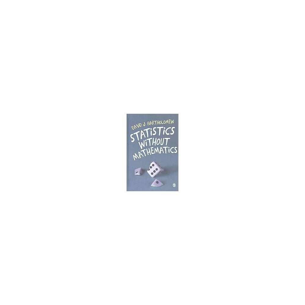 Statistics Without Mathematics (Hardcover) (David J. Bartholomew)