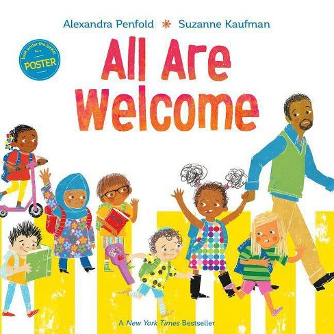 All Are Welcome -  by Alexandra Penfold (Hardcover) - image 1 of 1