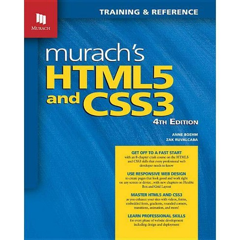 Murach's Html5 and Css3, 4th Edition - 4 Edition by  Anne Boehm & Zak Ruvalcaba (Paperback) - image 1 of 1
