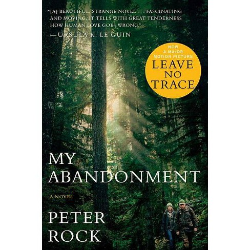 My Abandonment (Tie-In) - by  Peter Rock (Paperback) - image 1 of 1