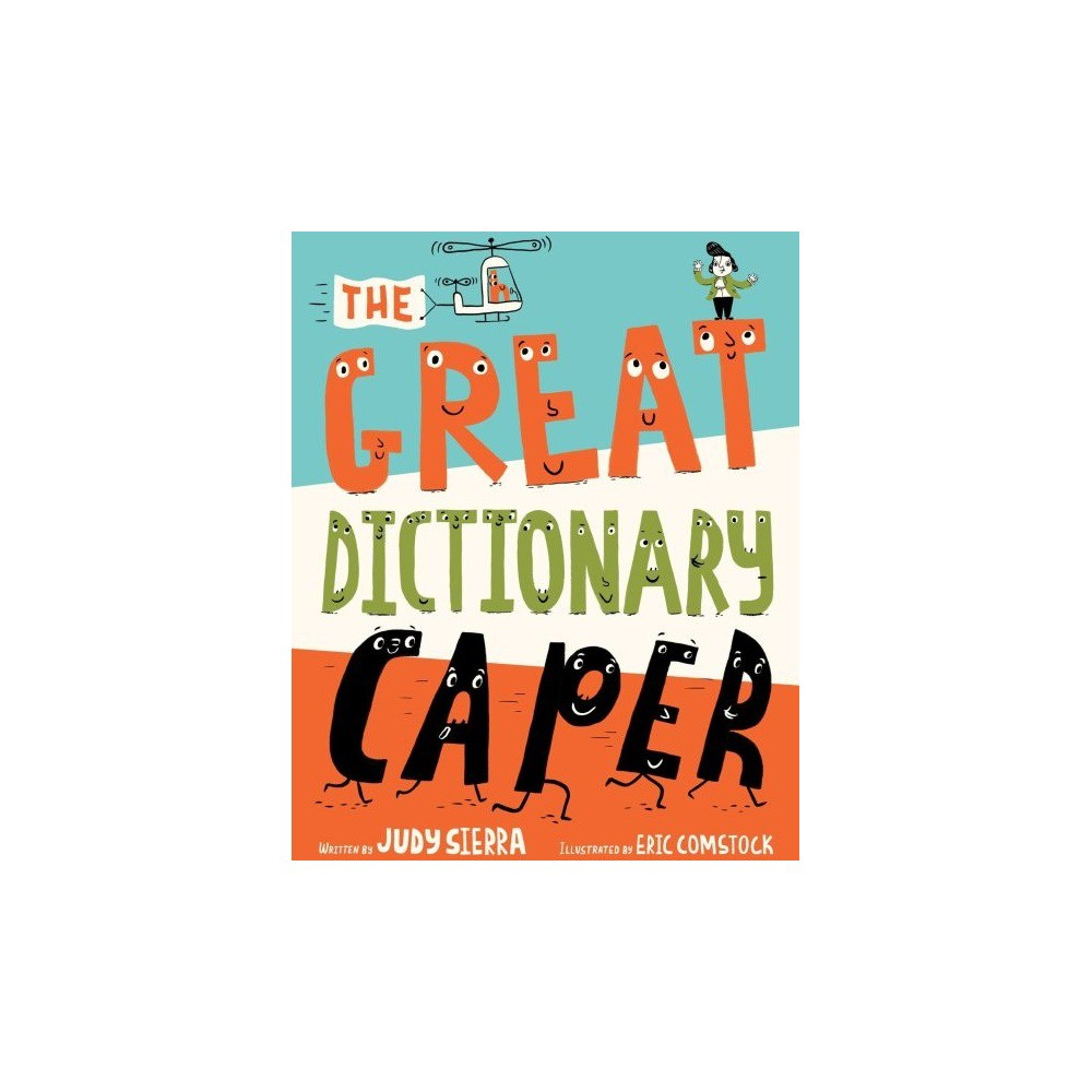Great Dictionary Caper - by Judy Sierra (School And Library)