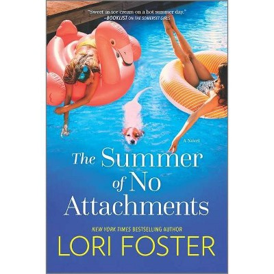 The Summer of No Attachments - by  Lori Foster (Paperback)
