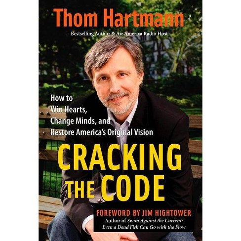 Cracking the Code - by  Thom Hartmann (Paperback) - image 1 of 1