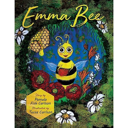 Emma Bee - by  Pamela Fish Carlson (Hardcover) - image 1 of 1