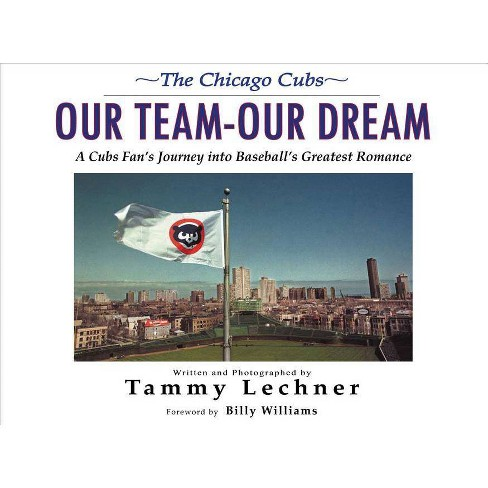 Our Team--Our Dream - by  Tammy Lechner (Hardcover) - image 1 of 1
