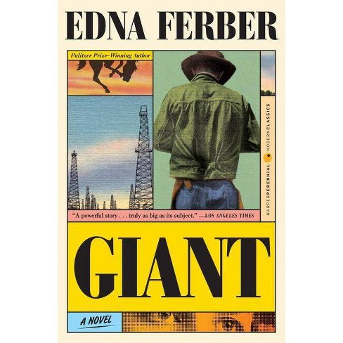 Giant - (Perennial Classics) by  Edna Ferber (Paperback) - image 1 of 1