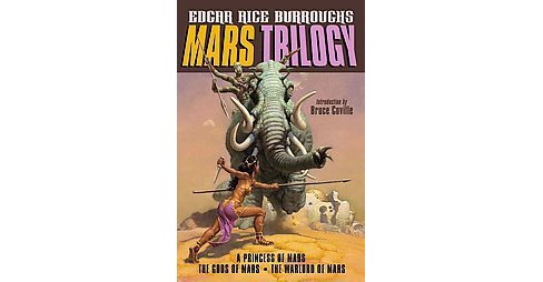 Mars Trilogy : A Princess of Mars / The Gods of Mars / The Warlord of Mars (Original) (Paperback) (Edgar - image 1 of 1