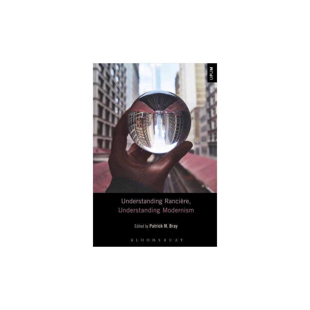 Understanding Rancière, Understanding Modernism (Hardcover)