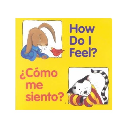 How Do I Feel? / �c�mo Me Siento? - (Good Beginnings) (Board_book) - image 1 of 1