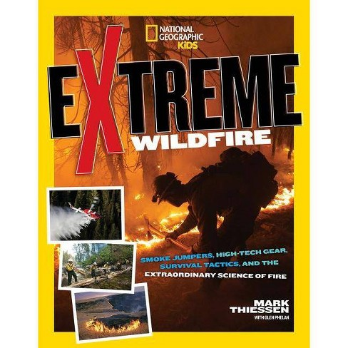 Extreme Wildfire - by  Mark Thiessen (Paperback) - image 1 of 1
