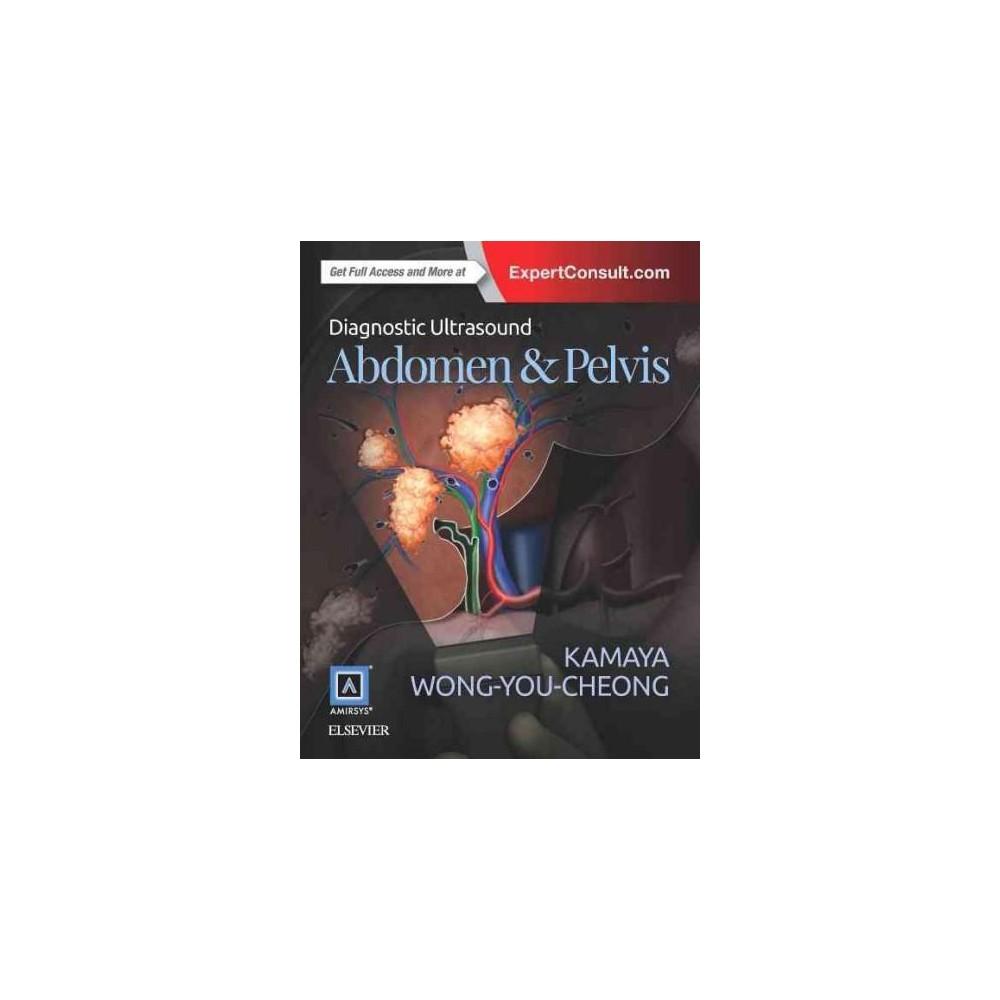 Abdomen & Pelvis (Hardcover) (M.D. Aya Kamaya & Jade Wong-you-cheong & Hee Sun Park & M.D. Shwera Bhatt