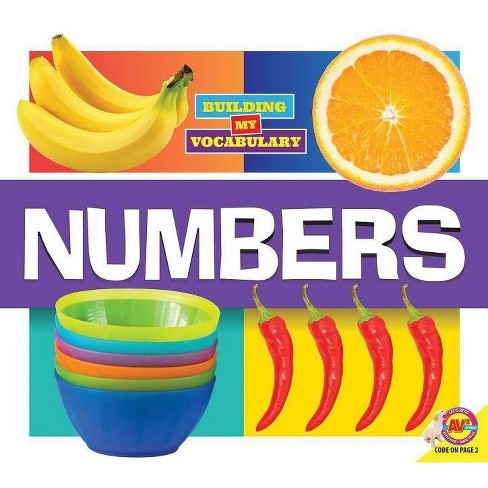Numbers - (Building My Vocabulary) by  Dayna Martin (Paperback) - image 1 of 1