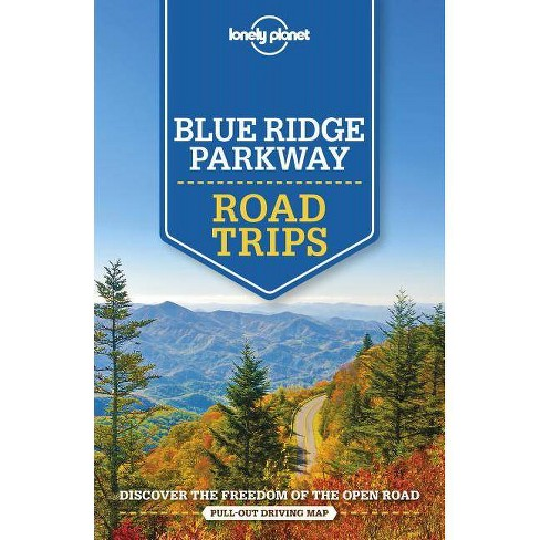 Lonely Planet Blue Ridge Parkway Road Trips - (Travel Guide) (Paperback) - image 1 of 1