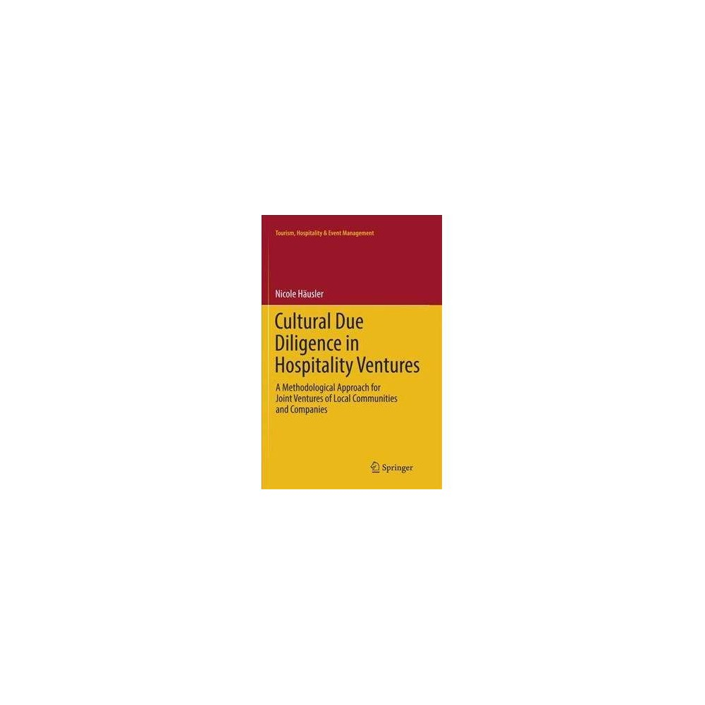 Cultural Due Diligence in Hospitality Ventures : A Methodological Approach for Joint Ventures of Local