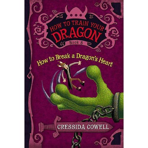 How to Train Your Dragon: How to Break a Dragon's Heart - by  Cressida Cowell (Paperback) - image 1 of 1