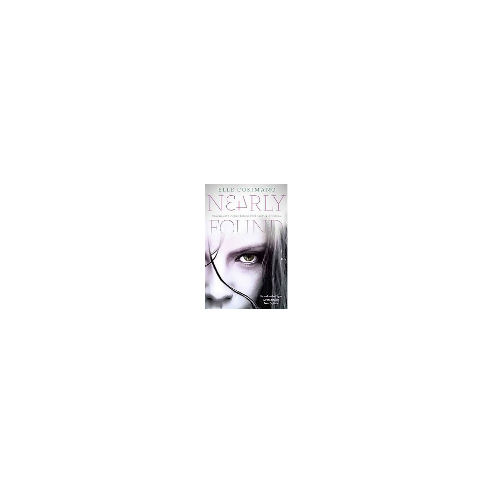 Nearly Found (Reprint) (Paperback) (Elle Cosimano)