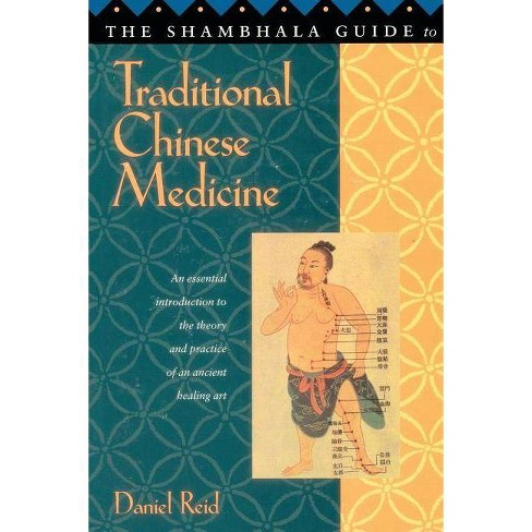 Shambhala Guide to Traditional Chinese Medicine - by  Daniel Reid (Paperback) - image 1 of 1