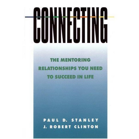 Connecting - (Spiritual Formation Study Guides) by  Paul D Stanley & J Robert Clinton (Paperback) - image 1 of 1