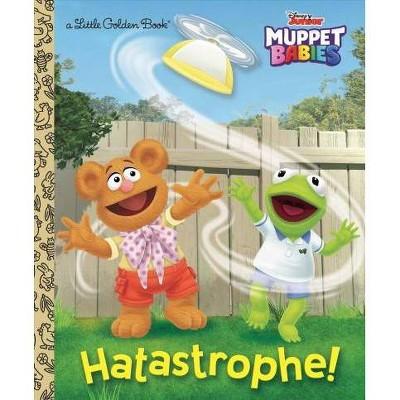 Hatastrophe (Disney Muppet Babies) - (Little Golden Book) (Hardcover)