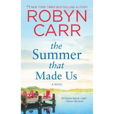 SUMMER THAT MADE US 05/29/2018 - by Robyn Carr (Paperback)
