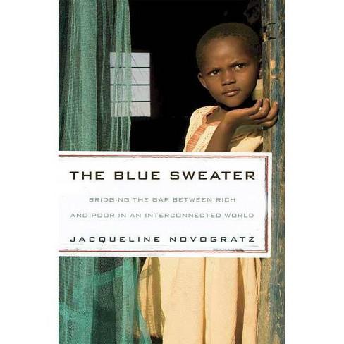The Blue Sweater - by  Jacqueline Novogratz (Paperback) - image 1 of 1