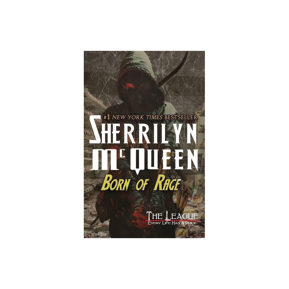 Born Of Rage League Nemesis Rising By Sherrilyn Mcqueen Sherrilyn Kenyon Paperback