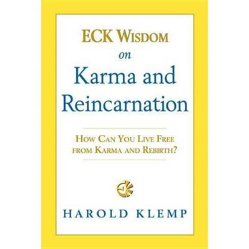 Eck Wisdom on Karma and Reincarnation - by  Harold Klemp (Paperback) - image 1 of 1