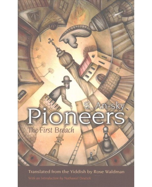 Pioneers : The First Breach (Reprint) (Paperback) (S. An-sky) - image 1 of 1