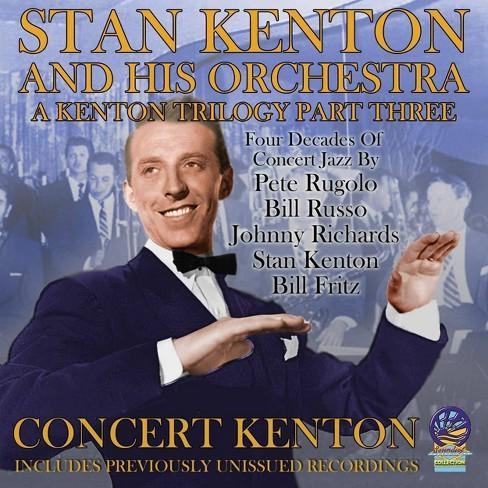 Kenton Stan/Orchestr - A Kenton Trilogy Part 3 (CD) - image 1 of 1