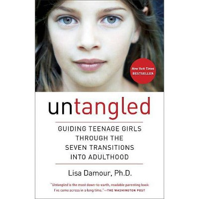 Untangled - by  Lisa Damour (Paperback)
