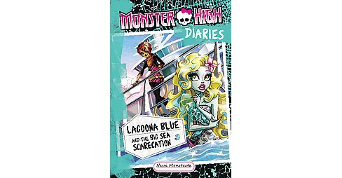 Lagoona Blue and the Big Sea Scarecation (Hardcover) (Nessi Monstrata) - image 1 of 1